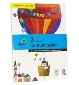 Comunicación 3 Savia Libro de Actividades Savia Editorial SM